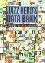 「Jazz Hero's Data Bank」