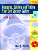 「Designing, Building and Testing Your Own Speaker System, with Projects」